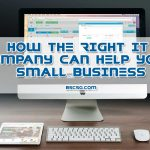 How the Right IT Company Can Help Your Small Business