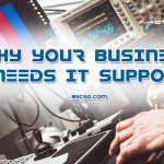 Why-Your-Business-Needs-IT-Support